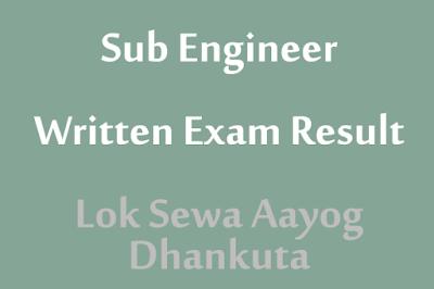 Sub Engineer Written Exam Result Dhankuta Lok Sewa Aayog