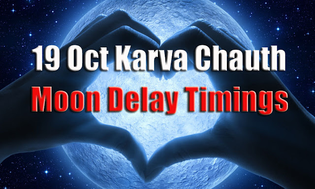 19 oct karwa chauth moon rising time in pune, India