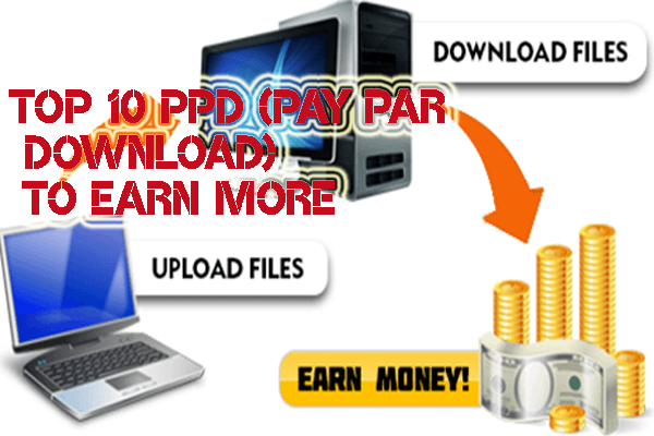 Top 10 PPD(Pay Per Download) Site To Earn More in 2017