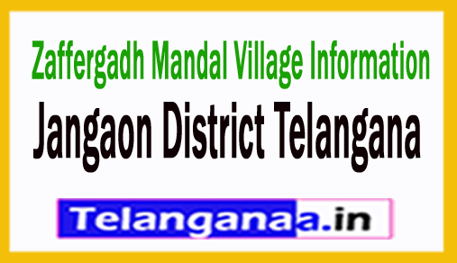 Zaffergadh Villages in Zaffergadh Mandal Jangaon District Telangana