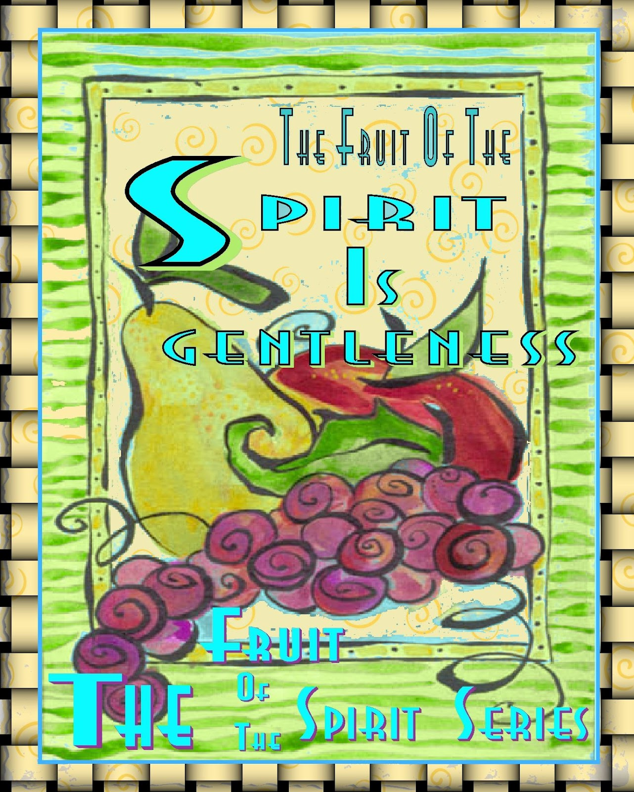Christian Images In My Treasure Box: The Fruit Of The ...