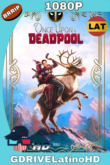 Había Una Vez Un Deadpool (2018) BRrip 1080p Latino mkv