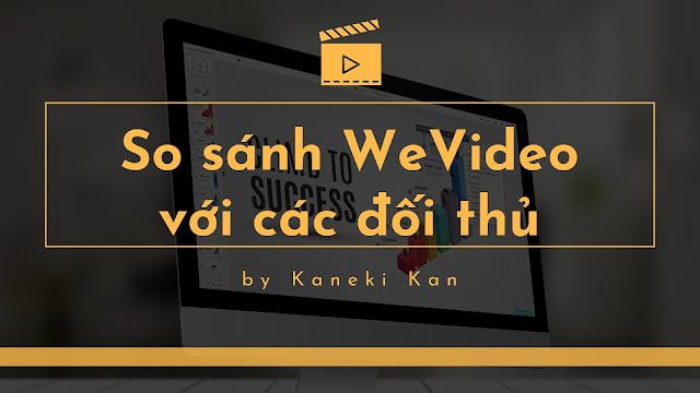 Giới thiệu phần mềm làm video online WeVideo