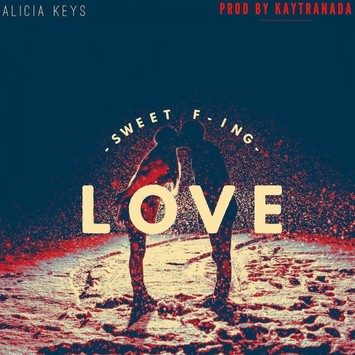 "Hot New Music! Listen to Alicia Keys' ""Sweet F'in Love"""