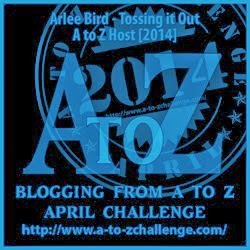 Blogging from A to Z April Challenge 2014