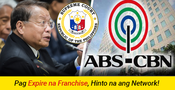 'NO FRANCHISE, NO BROADCAST' - Former Chief Justice says about the expiration of ABS-CBN on March 2020