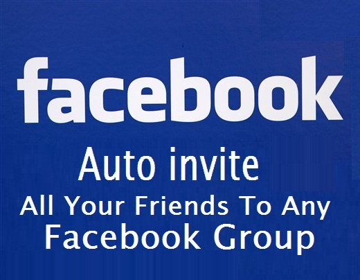 How to add all friends to Facebook group in just one click - Auto add friends to Facebook.