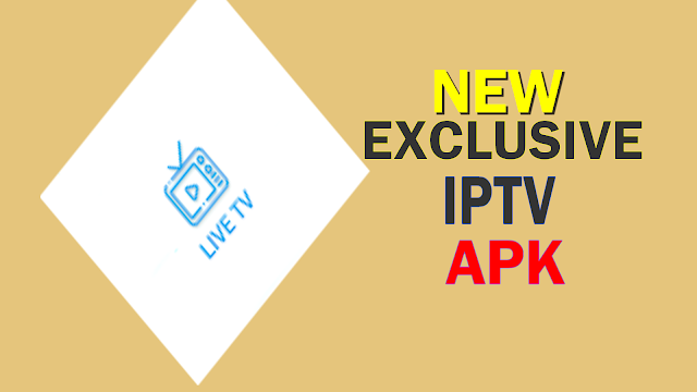 NEW EXCLUSIVE IPTV APK, ENJOY LIVE TV, MOVIES SPORT AND MORE