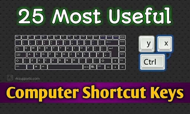 Top 25 computer keyboard shortcut keys; keyboard shortcut keys; shortcut keys; top shortcut keys; computer shortcut keys;