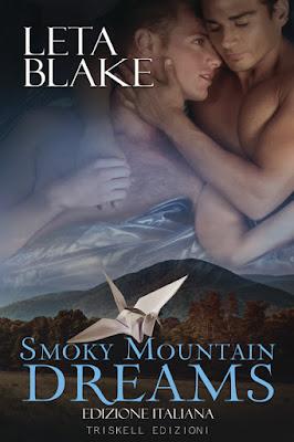 Cover libro Smoky Mountain Dreams di Leta Blake edito da Triskell Edizioni