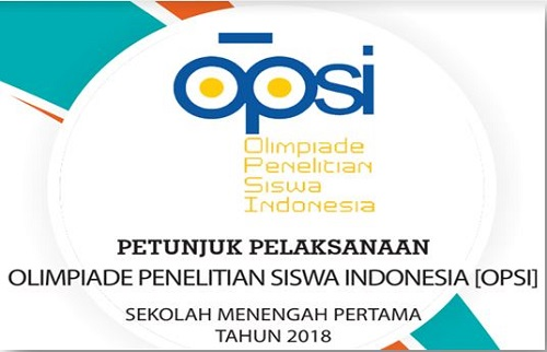 Petunjuk Pelaksanaan Olimpiade Penelitian Siswa Indonesia Tahun 2018