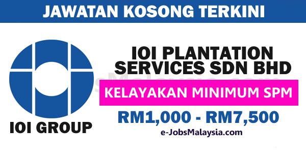 IOI Plantation Services Sdn Bhd