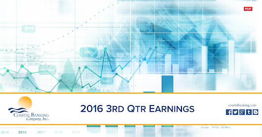 Coastal Banking Company Reports Third Quarter 2016 Earnings