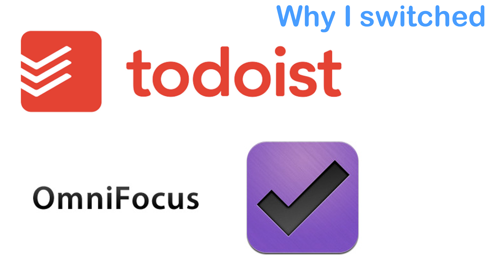 The reasons why I switched to Todoist from Omnifocus Pro