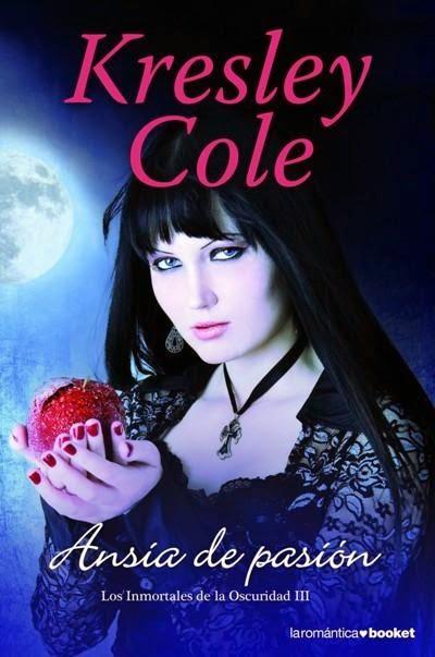 Los Inmortales De La Oscuridad III: Ansia De Pasión, de Kresley Cole