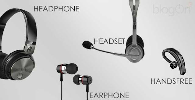 Persamaan dan Perbedaan Headphone, Earphone, Headset dan Handsfree