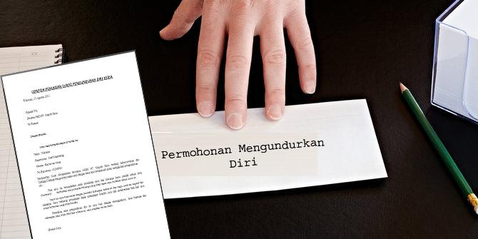 Contoh Surat Pengunduran Diri Kerja Resmi Dan Sopan Dalam Bahasa