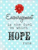 Encouragement-is-the-fuel-on-which-hope-runs-quote-saying