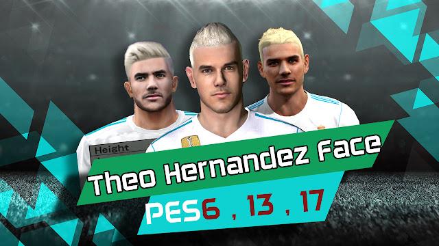 وجه ثيو هيرنانديز الجديد 18/19 لـ PES6 و PES 2013 و PES 2017