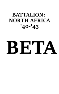 Battalion: North Africa '40 - '43 BETA