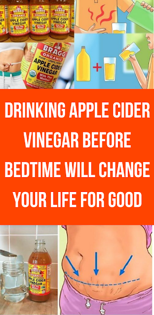 Drinking Apple Cider Vinegar Before Bedtime Will Change Your Life For Good