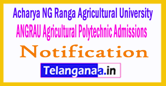 ANGRAU Agricultural Polytechnic Admissions 2018 Notification