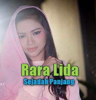 Rara Lida, Dangdut, Lagu Religi, 2018,Download Lagu Rara Lida Sejadah Panjang Mp3 (6,43Mb)