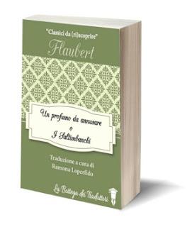 FLAUBERT-Un-profumo-da-annusare-i-Saltimbanchi