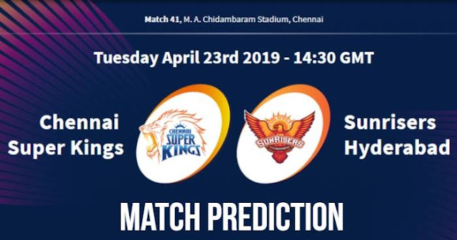 VIVO IPL 2019 Match 41 CSK vs SRH Match Prediction, Probable Playing XI Who Will Win