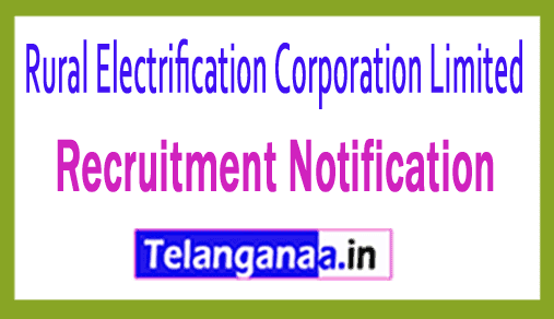 REC Rural Electrification Corporation Limited Recruitment Notification