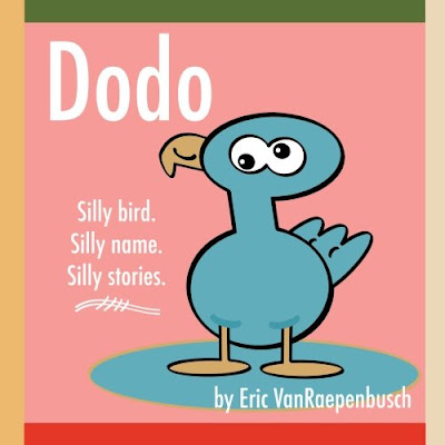 The origin story of DODO: SILLY BIRD. SILLY NAME. SILLY STORIES.