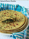 Spinach Paneer Parathas