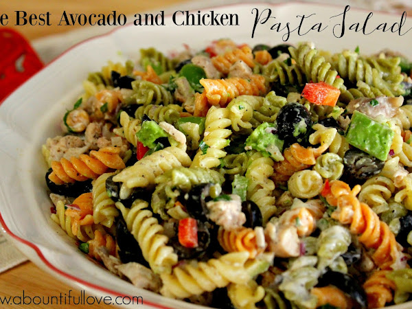 The Best Avocado and Chicken Pasta Salad