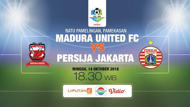 Prediksi GO-JEK LIGA 1 INDONESIA Madura United vs Persija Jakarta 14 Oktober 2018 Pukul 18.30 WIB