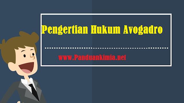 Pengertian Hukum Avogadro