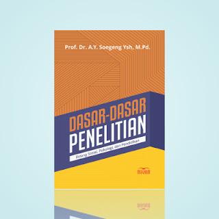 DASAR-DASAR PENELITIAN BIDANG SOSIAL, PSIKOLOGI DAN PENDIDIKAN (Edisi Revisi)