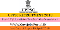 Uttar Predesh Public Services Commission Recruitment 2018- 10768 LT (Licentiates Teacher) Grade Assistant Teacher