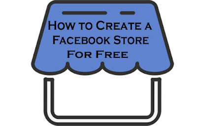 How to Create a Facebook Store for Free