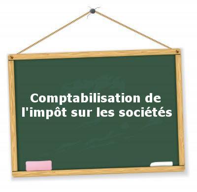 Comptabilisation de l'impôt sur les sociétés