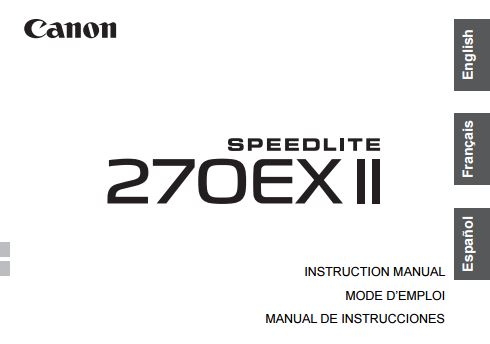 Canon Speedlite 270EX II User Guide / Manual Downloads