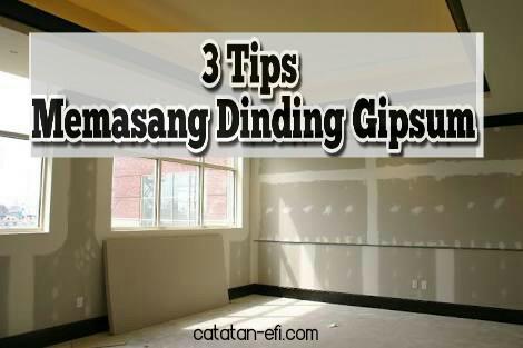 3 Tips Memasang Dinding Gipsum