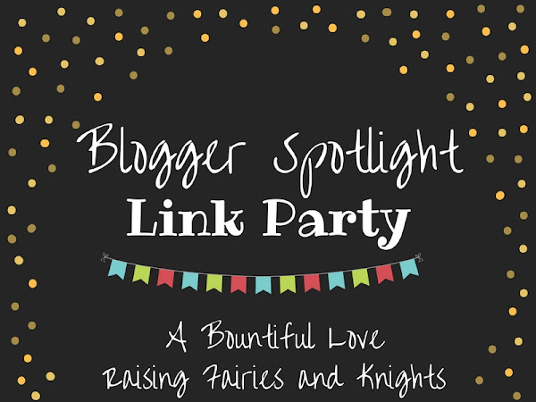 Blogger Spotlight Link Party # 37