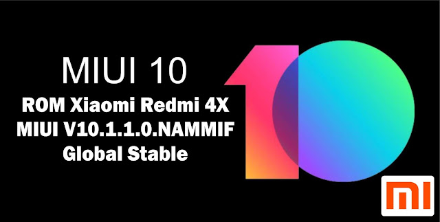 Download ROM Xiaomi Redmi 4X MIUI V10.1.1.0.NAMMIF Global Stable