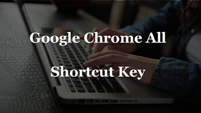 google chrome all shortcut keys