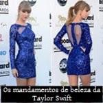 Descubra quais são os 5 mandamentos de beleza da Taylor Swift