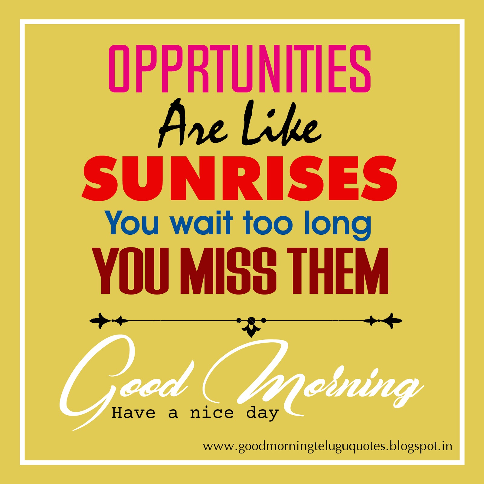 Good Day Quotes Inspirational Morning Quotes Good Morning Status