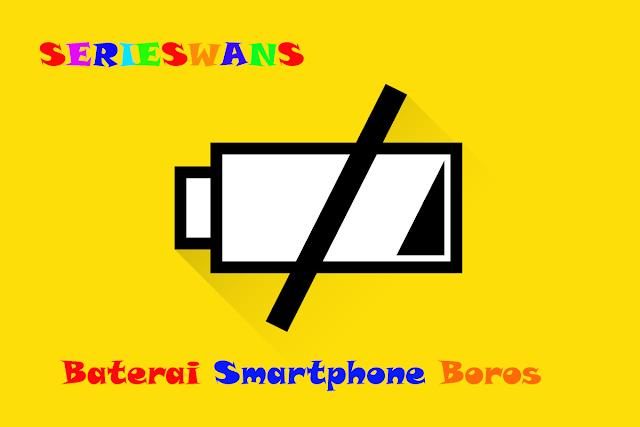 10 Cara Mengatasi Baterai Hp Smartphone Android yang NgeDrop atau Bocor