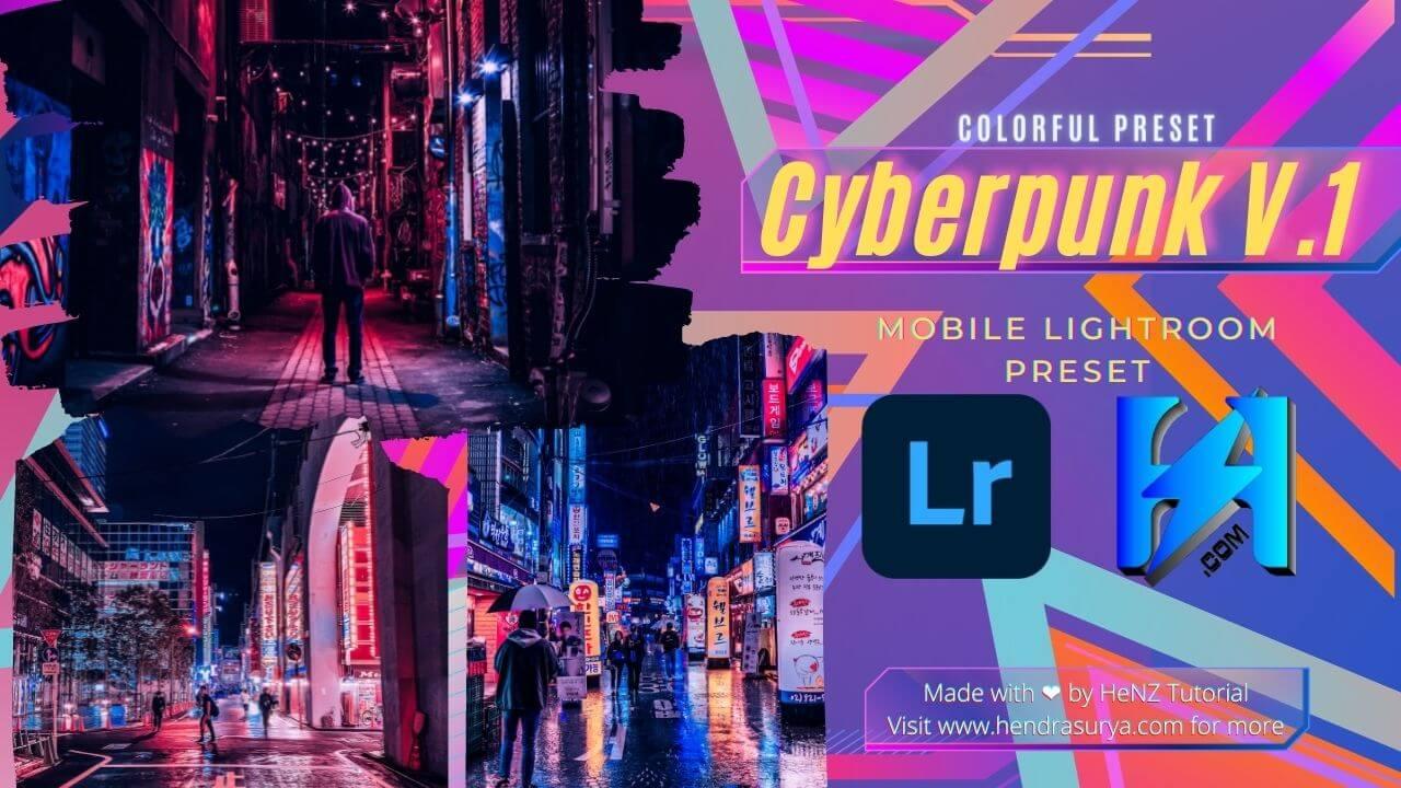 Cyberpunk V.1 Mobile Lightroom Preset
