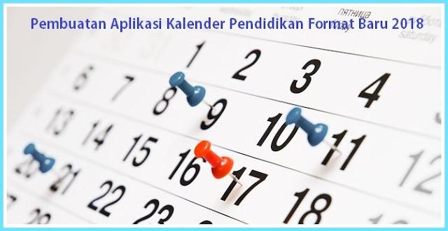 Pembuatan Aplikasi Kalender Pendidikan Format Baru 2018