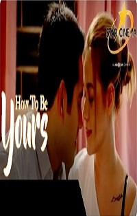 How To Be Yours (2016) full movie online free download